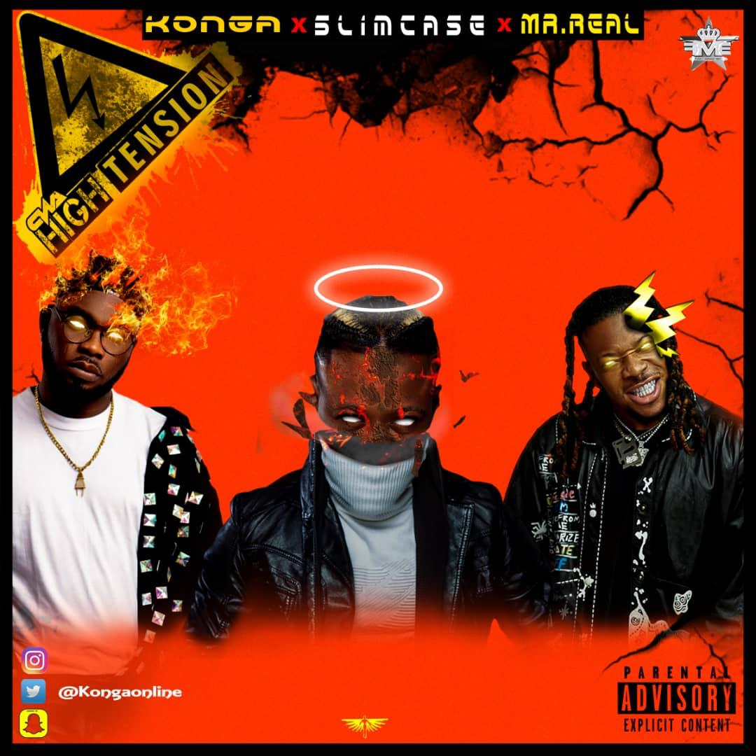 Konga x Slimcase x Mr Real - High Tension