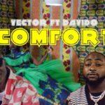 "[Video] Vector – ""Comfort"" ft. Davido (Dir. TG Omori)"