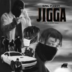 """King Perryy – """"Jigga"""""""