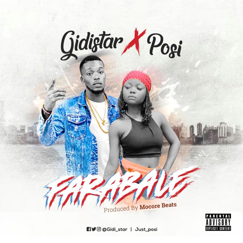 Gidistar - Farabale ft. Posi