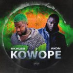 "[Lyrics] Skales – ""Kowope"" ft. Akon"