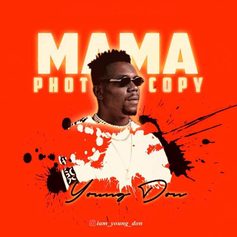 Young Don - Mama Photocopy