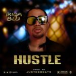 "[Audio + Video] Triqa Blu – ""Hustle"" ft. Linguini"
