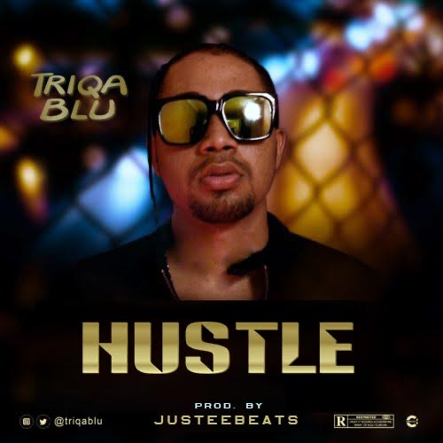 Triqa Blu - Hustle ft Linguini