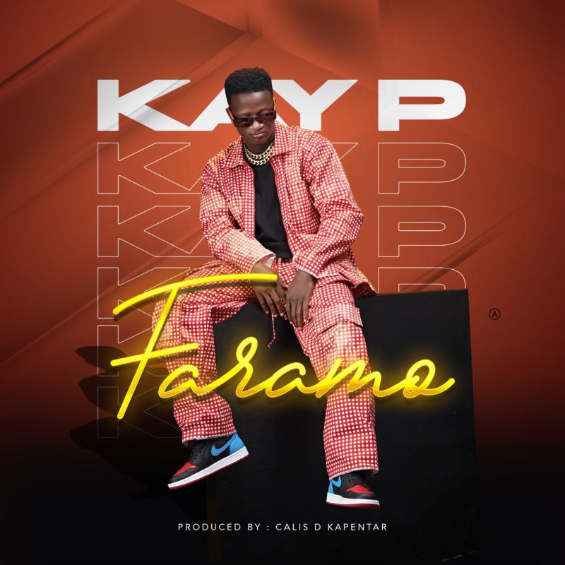 """Kay P – """"Faramo"""""""