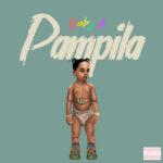 """[Audio + Video] Baby A – """"Pampila"""" (Prod. by Chopstix)"""