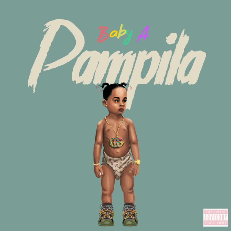 Baby A - Pampilla (prod by.Chopstix)