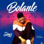 "[Audio + Video] Singz – ""Bolanle"""