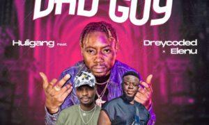 Huligang - Bad Guy ft Dreycoded X Elenu