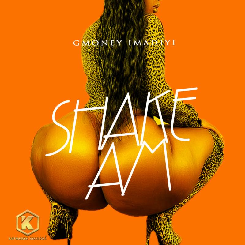 GMoney Imadiyi - Shake Am