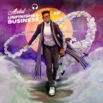[EP] Abdul – Unfinished Business ft. Davido & Peruzzi