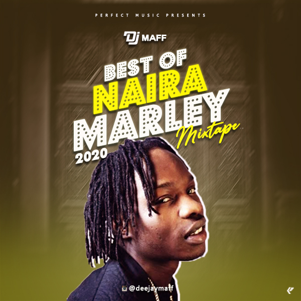 "Mixtape: DJ Maff – ""Best Of Naira Marley 2020"""