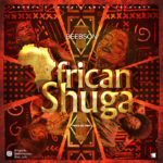 "4WORDX Entertainment Presents; Beebson – ""African Shuga"""