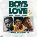 "World Exceptional DJ – ""Boys With Love"" (Mix) f. Rema, Joeboy, Fireboy"