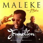 """[Audio + Video] Maleke – """"Function"""" ft. 2Baba"""