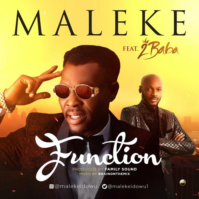 """Maleke – """"Function"""" ft. 2Baba"""