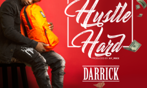 Darrick - Hustle Hard