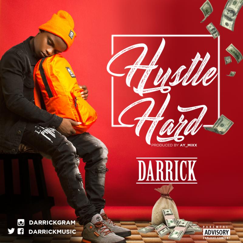 Darrick - Hustle Hard