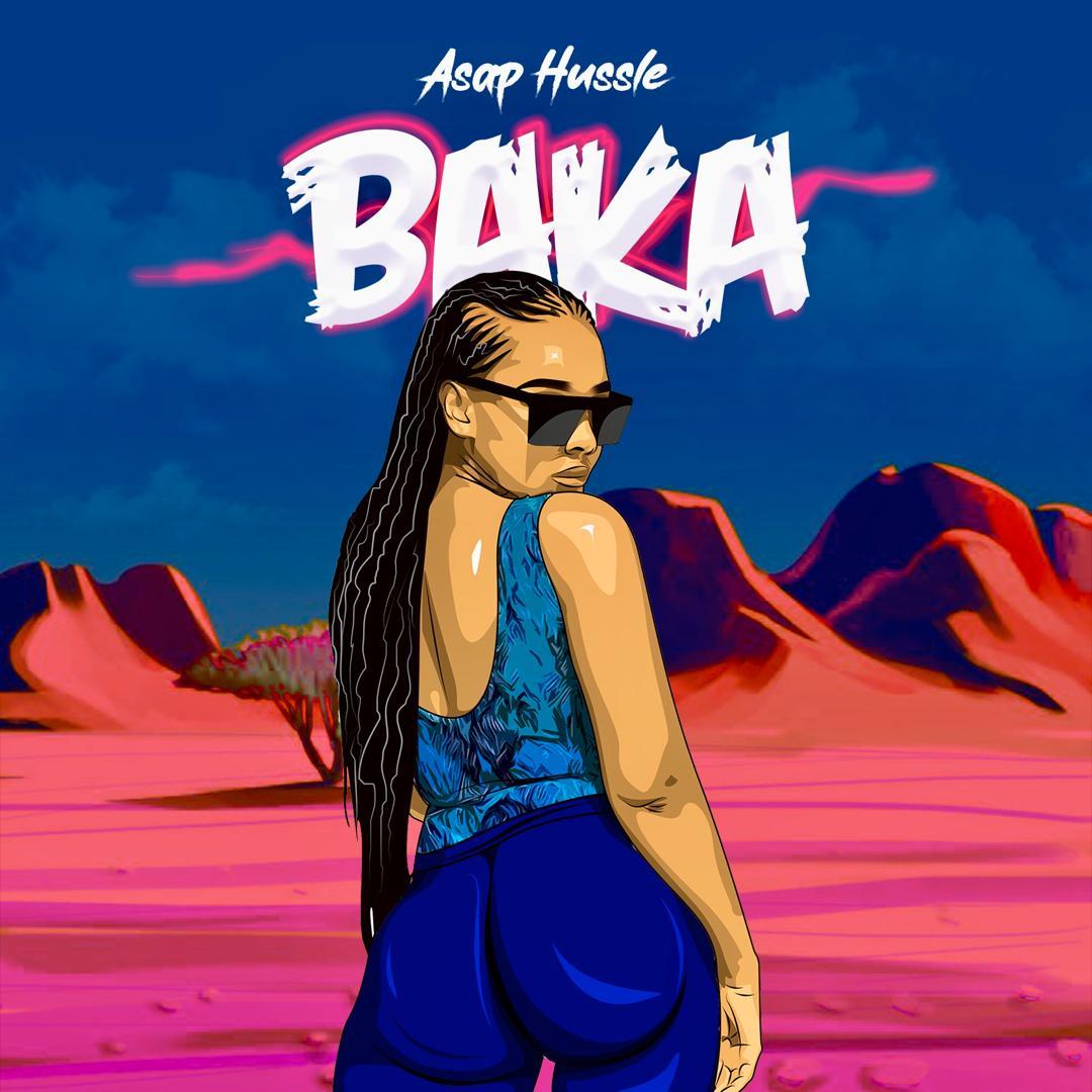 """Asap Hussle - """"BAKA"""""""