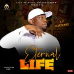 "Eze Ugochukwu – ""Eternal Life"" (Prod. Lino)"