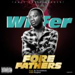 "Wiffer – ""Forefathers"""