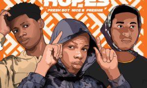 Presh Boy - High Hopes