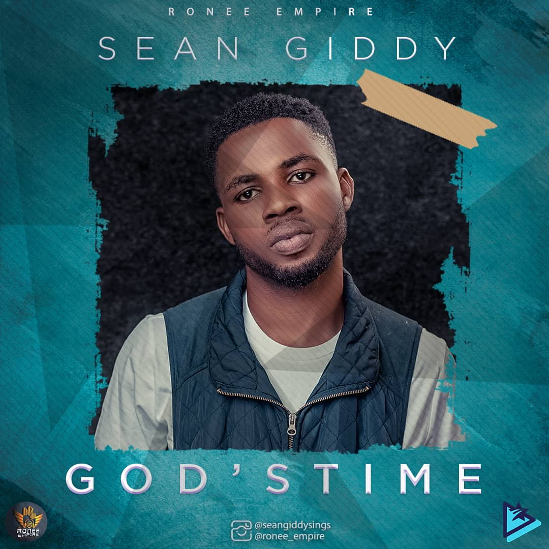 "Sean Giddy - ""GOD's TIME"""