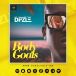 "DPzle – ""Body Goals"""