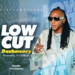 """Dashmoney – """"Low Cut""""  Prod By DJ Coublon  """" @idashmoney """""""