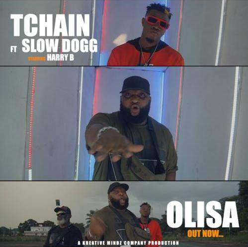 "TChain - ""Olisa"" ft SlowDog x Harry B"