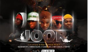 Orange B Records - JOOR FT OluwaRIchy, Immaculate, Canny Boi, Mr Carlos and Tokyo