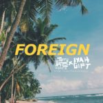 "VIDEO: Terry The Voice – ""Foreign"" f. Iyah Gift"