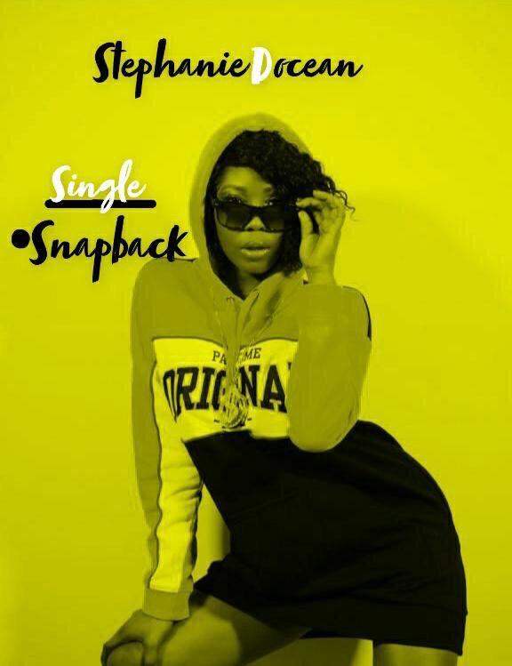 """Stephanie D Ocean - """"SnapBack"""""""