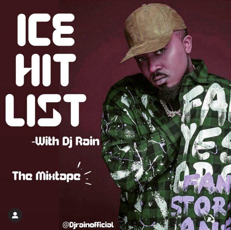 DJ Rain – Ice Hit List (Best Of Ice Prince) Mixtape
