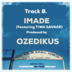 "[Lyrics] Ceeza Milli – ""Imade"" ft. Tiwa Savage"