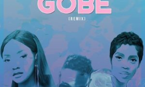 L.A.X ft. Tiwa Savage, Simi – Gobe (Remix)