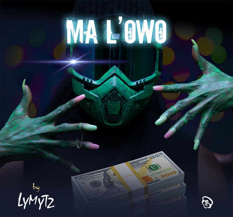 """LYMYTZ - """"Ma L'owo"""""""
