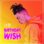 "Lyta – ""Birthday Wish"""