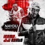 "VIDEO: Naydu – ""Jiji Party""   ""Ifoma"""