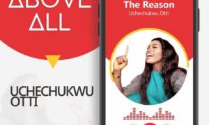 Uchechukwu Otti - The Reason