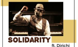 Mr Raw - Solidarity Ft. Dirichi