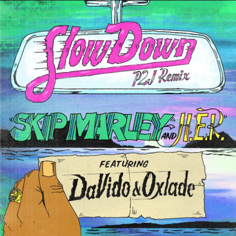 "[Music] Skip Marley x H.E.R. – ""Slow Down"" ft. DaVido x Oxlade"
