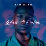 "Chisom The Man – ""Waves Of Emotions"""