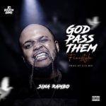 "Sina Rambo x CitiBoi – ""God Pass Them"" (Freestyle)"