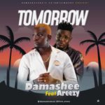 "Damasheebeatz – ""Tomorrow"" ft. Areezy"