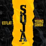 "Eeflat – ""Soja"" ft. Younq Simba"