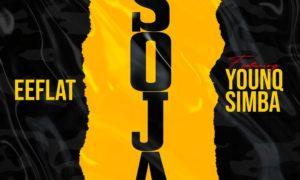 "Eeflat - ""Soja"" ft. Younq Simba"