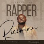 """Riceman – """"Rapper"""""""