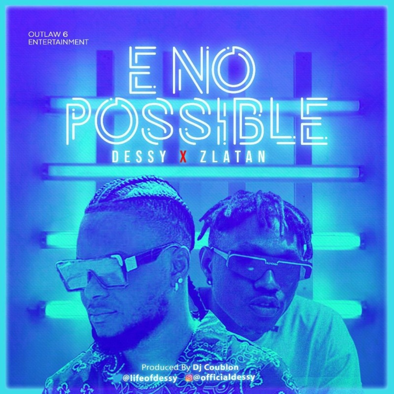 Dessy ft. Zlatan - E No Possible (Remix)