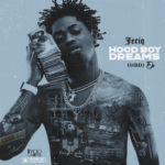 "Jeriq – ""Hood Boy Dreams"" (HBD) (The EP)"